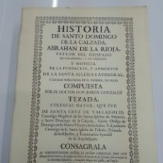 Libros antiguos: HISTORIA DE SANTO DOMINGO DE LA CALZADA ABRAHAN DE LA RIOJA JOSEPH GONZALEZ TEXADA FACSIMIL 1702. Lote 133846173