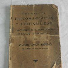 Libros antiguos: NOCIONES DE TELECOMUNICACIÓN Y CONTABILIDAD TELEGRAFISTAS - TELEGRAFOS. Lote 133850810