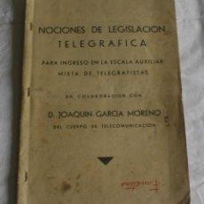 Libros antiguos: NOCIONES DE LEGISLACIÓN TELEGRÁFICA - TELEGRAFOS. Lote 133851130