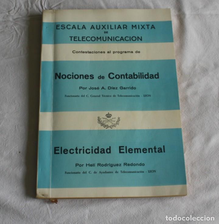 CONTESTACIONES AL PROGRAMA DE NOCIONES DE CONTABILIDAD - ELECTRICIDAD ELEMENTAL - TELEGRAFOS (Libros Antiguos, Raros y Curiosos - Ciencias, Manuales y Oficios - Otros)