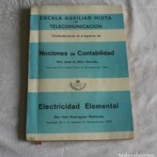 Libros antiguos: CONTESTACIONES AL PROGRAMA DE NOCIONES DE CONTABILIDAD - ELECTRICIDAD ELEMENTAL - TELEGRAFOS. Lote 133851346