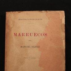 Libros antiguos: MARRUECOS POR MANUEL OLIVIÉ. ASPIRACIONES NACIONALES DE ESPAÑA. 1893. Lote 133891638