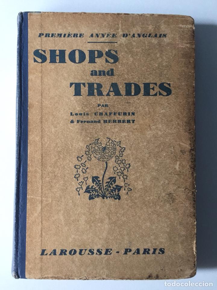 SHOPS AND TRADES CHAFFURIN HERBERT LAROUSSE PARIS (Libros Antiguos, Raros y Curiosos - Otros Idiomas)