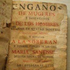Libros antiguos: 1698: 1ª EDICIÓN DE ENGAÑOS DE MUGERES Y DESENGAÑOS DE LOS HOMBRES, DE M. DE MONT-REAL. Lote 133997350