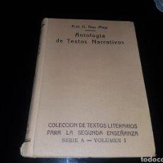 Libros antiguos: ANTOLOGÍA DE TEXTOS NARRATIVOS. Lote 134010039