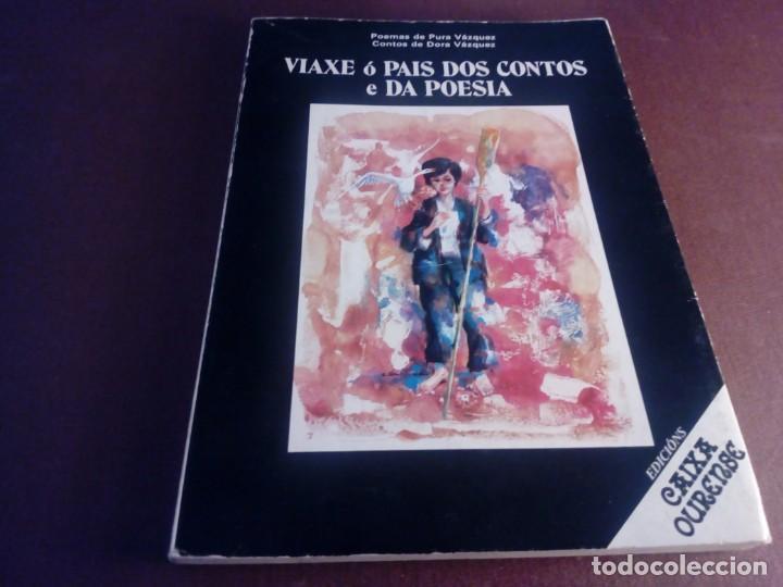 VIAXE Ó PAÍS DOS CONTOS E DA POESÍA PURA E DORA VÁZQUEZ CAIXA OURENSE (Libros Antiguos, Raros y Curiosos - Literatura Infantil y Juvenil - Otros)