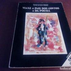 Livros antigos: VIAXE Ó PAÍS DOS CONTOS E DA POESÍA PURA E DORA VÁZQUEZ CAIXA OURENSE. Lote 134024686