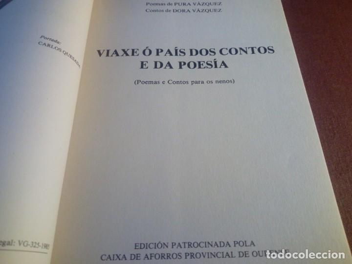 Libros antiguos: Viaxe ó país dos contos e da poesía Pura e Dora Vázquez Caixa Ourense - Foto 3 - 134024686
