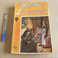 Libros antiguos: LOS NOVIOS. ALEJANDRO MANZONI. RAMÓN SOPENA 1949.. Lote 134032494