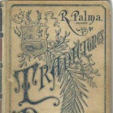 Libros antiguos: RICARDO PALMA: TRADICIONES PERUANAS. TOMO II. (MONTANER Y SIMÓN EDS, 1894). Lote 134039122