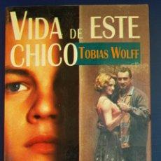 Libros antiguos: VIDA DE ESTE CHICO. WOLFF, TOBIAS. ED. EXTRA ALFAGUARA. MADRID 1994. Lote 134046202