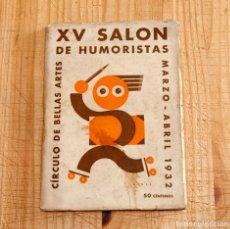 Libros antiguos: UNION DE DIBUJANTES ESPAÑOLES - SALON DE HUMORISTAS - 1932 - MUY RARO. Lote 134063882