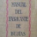 Libros antiguos: 1924 MANUAL DEL FABRICANTE DE BUJÍAS ENGELHARDT-GANSWINDT. Lote 134067951