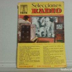 Libros antiguos: REVISTA SELECCIONES DE RADIO N21. Lote 134076866