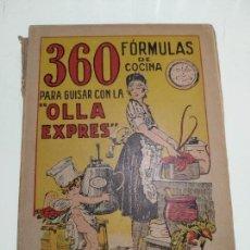 Libros antiguos: MANUAL PRACTICO... - 360 FÓRMULAS DE COCINA PARA GUISAR CON LA OLLA EXPRES - 1925 - MADRID - . Lote 134080106