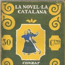 Libros antiguos: LA GENT QUE NO SAB DE LLETRA – CONRAT ROURE – IL·LUSTRACIONS D'IVORI – 1924. Lote 134120202