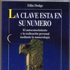 Libri antichi: LA CLAVE ESTA EN SU NUMERO ELLIN DODGE . Lote 134144454