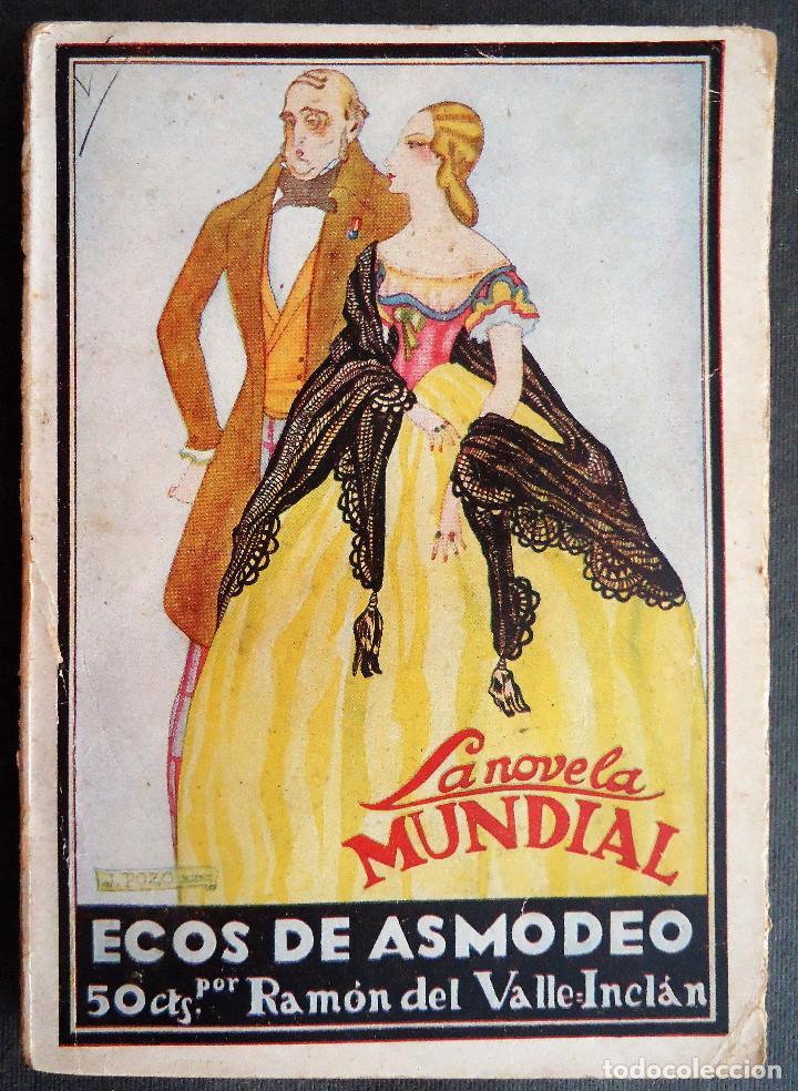 GALICIA.CORUÑA.'ECOS DE ASMODEO' RAMON DEL VALLE INCLAN. LA NOVELA MUNDIAL Nº 41. 1926 (Libros antiguos (hasta 1936), raros y curiosos - Literatura - Narrativa - Otros)