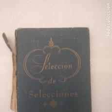 Libros antiguos: SELECCIÓN DE SELECCIONES DEL READER´S DIGEST. Lote 134158510