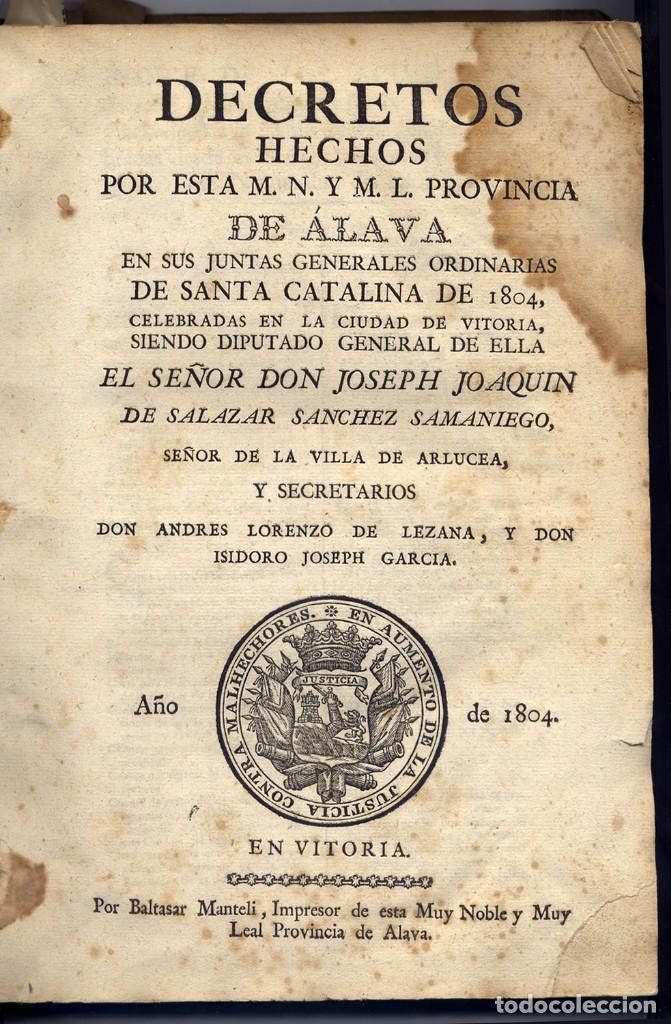 Libros antiguos: Decretos hechos por esta Muy Noble y Muy Leal Provincia de Álava en sus Juntas Generales... 1804. - Foto 2 - 134165706