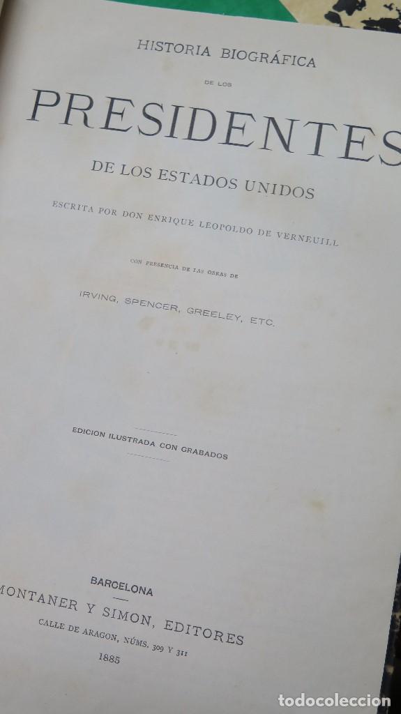 Libros antiguos: 1885.- HISTORIA BIOGRAFICA DE LOS PRESIDENTES DE LOS ESTADOS UNIDOS. LEOPOLDO DE VERNEUILL. MONTANER - Foto 2 - 134181438