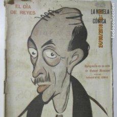 Libros antiguos: LA NOVELA CÓMICA. EL DÍA DE REYES. AÑO IV. MADRID 1919. NÚMERO 161. MANUEL MONCAYO.. Lote 134193570