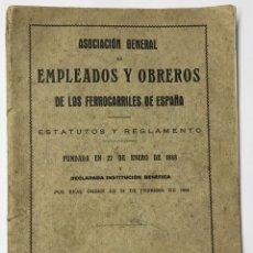 Libros antiguos: ASOCIACIÓN GENERAL DE EMPLEADOS Y OBREROS DE LOS FERROCARRILES DE ESPAÑA - AÑO 1922 - TREN. Lote 134223578