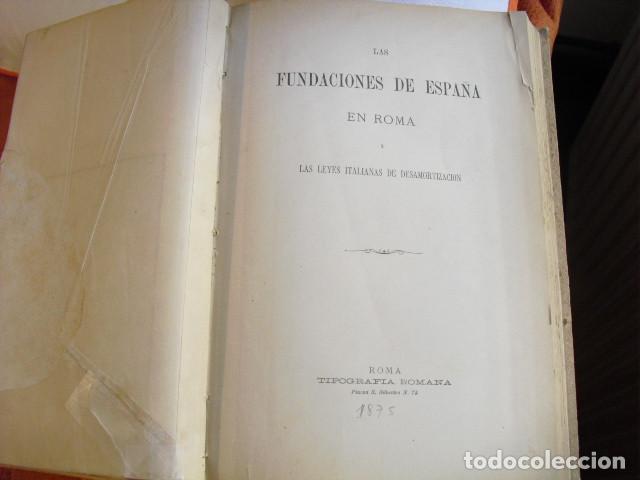 1875 LAS FUNDACIONES DE ESPAÑA EN ROMA Y LAS LEYES ITALIANAS DE DESAMORTIZACIÓN (Libros Antiguos, Raros y Curiosos - Ciencias, Manuales y Oficios - Otros)