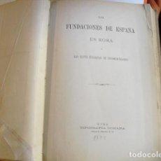 Libros antiguos: 1875 LAS FUNDACIONES DE ESPAÑA EN ROMA Y LAS LEYES ITALIANAS DE DESAMORTIZACIÓN. Lote 134226914