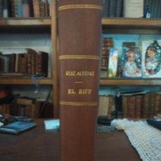 Libros antiguos: EL RIFF DE DR. RUIZ ALBÉNIZ. ESTUDIO DE UN ESPAÑOL EN EL NORTE DE ÁFRICA. 1912. Lote 134265318