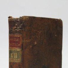 Libros antiguos: 1789.- CARTAS CRITICAS SOBRE VARIAS CUESTIONES. JOSEF ANTONIO COSTANTINI. TOMO XII. MADRID. Lote 134291530