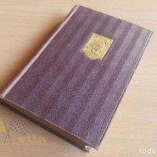 Libros antiguos: COLECCIÓN SELECTA INTERNACIONAL - EL IDOLO ROTO - ENRIQUE BORDEAUX - 1918. Lote 134303506
