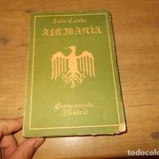 Libros antiguos: ALEMANIA,IMPRESIONES DE UN ESPAÑOL. JULIO CAMBA, ED. RENACIMIENTO. 1916. EXCELENTE EJEMPLAR.. Lote 134348806