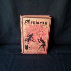Libros antiguos: TOM TIT - LA CIENCIA RECREATIVA, 100 EXPERIMENTOS - FUENTES Y CAPDEVILLE 1891 - PRIMERA EDICION. Lote 134404862