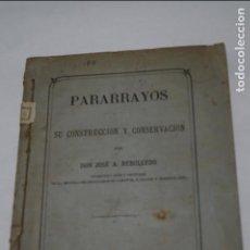 Libros antiguos: PARARRAYOS. JOSE A. REBOLLEDO. 1881 Y VENTILACIÓN DE EDIFICIOS. 1883. Lote 134407302