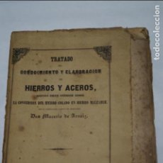 Libros antiguos: TRATADO DE LOS HIERROS Y ACEROS. MACARIO DE ARNAIZ. 1852. Lote 134409942