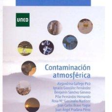 Libros antiguos: CONTAMINACION ATMOSFERICA. VV.AA. UNED. 1ª ED. 2012. TAPA BLANDA. Lote 134546050