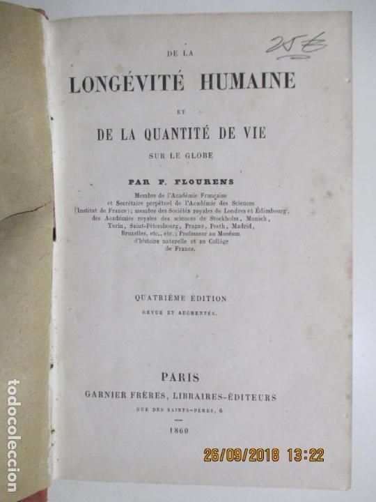 Libros antiguos: LONGÉVITÉ HUMAINE ET DE LA QUANTITÉ DE VIE SUR LE GLOBE PAR P. FLOURENS. PARIS 1860 - Foto 2 - 134573942