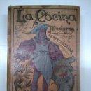 Libros antiguos: LA COCINA MODERNA PERFECCIONADA. SAENZ DE JUBERA. PRINCIPIOS SIGLO XX. 1900 APROX. Lote 134638818