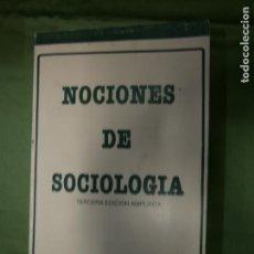Libros antiguos: (F.1) NOCIONES DE SOCIOLOGÍA TERCERA EDICIÓN AMPLIADA POR JUAN FRANCISCO MARTINEZ ALMAZAR. Lote 134740482