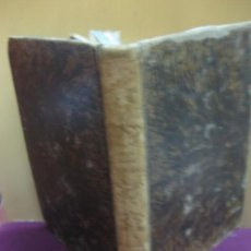 Libros antiguos: CURSO DE ESTUDIOS ELEMENTALES DE MARINA. TOMO I Y TOMO II. GABRIEL CESCAR. IMP. NACIONAL 1840-42-.. Lote 135014986