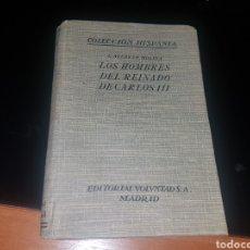 Libros antiguos: LOS HOMBRES DEL REINADO DE CARLOS III. Lote 135036226