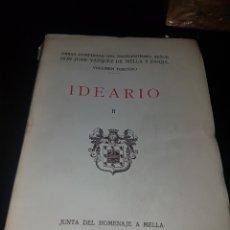 Libros antiguos: IDEARIO - JUNTA DEL HOMENAJE A MELLA - 1931. Lote 135042579