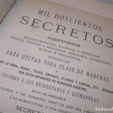 Libros antiguos: INTERESANTE LIBRO TAPAS DE PIEL.....MIL DOSCIENTOS SECRETOS....AÑO 1882. Lote 135042778