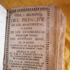 Libros antiguos: VIDA Y MILAGROS DEL PRINCIPE DE LOS ANACORETAS - AÑO 1770 - PERGAMINO - RARO.. Lote 135109886