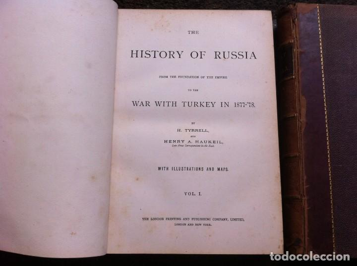 Libros antiguos: H.TYRRELL - HENRY HAUKEIL. THE HISTORY OF RUSSIA FROM THE FOUNDATION OF THE EMPIRE TO THE WAR.... - Foto 6 - 135196646