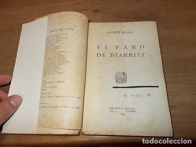Libros antiguos: EL FARO DE BIARRITZ. JOAQUÍN BELDA. BIBLIOTECA HISPANIA. 1ª EDICIÓN 1924. EXCELENTE EJEMPLAR. FOTOS. - Foto 2 - 135228182