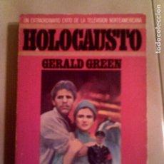 Libros antiguos: LIBRO DE GERALD GREEN HOLOCAUSTO PLAZA JANES ,S,A 1978 , 426 PAGINAS. Lote 135275314