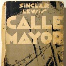 Libros antiguos: LEWIS, SINCLAIR - CUBIERTA DE PUYOL - CALLE MAYOR - MADRID 1931 - 1ª ED.. Lote 135288077