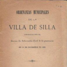 Libros antiguos: ORDENANZAS MUNICIPALES DE LA VILLA DE SILLA APROBADAS...EN 1881. VALENCIA, 1882.. Lote 135307426